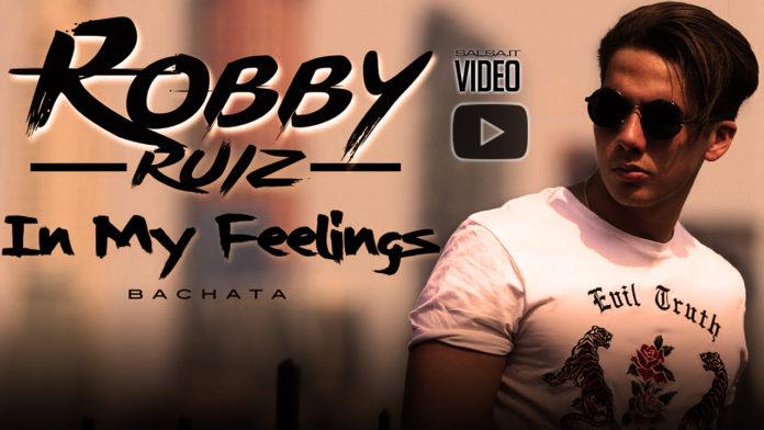 Robby Ruiz - In My Feelings (2018 bachata lyric-video)