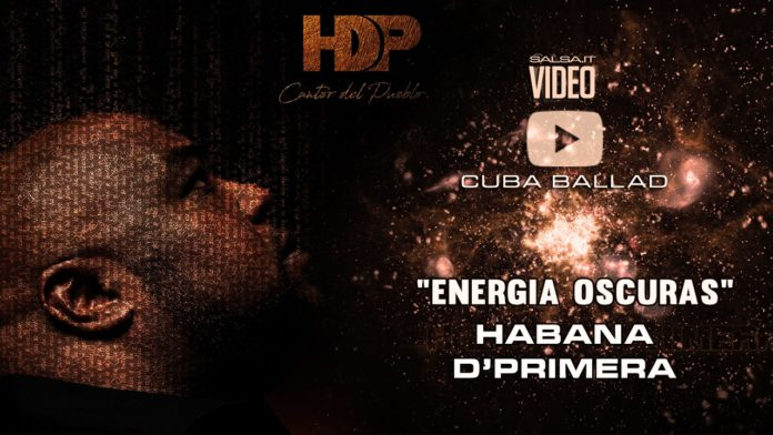 Havana de Primera - Energia Oscuras (2018 latin pop official video)