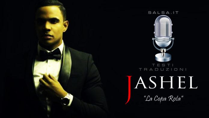 Jashel - La Copa Rota (Testi e Traduzioni)