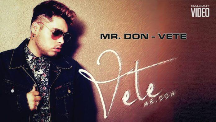 Mr. Don - Vete (2018 Bachata)