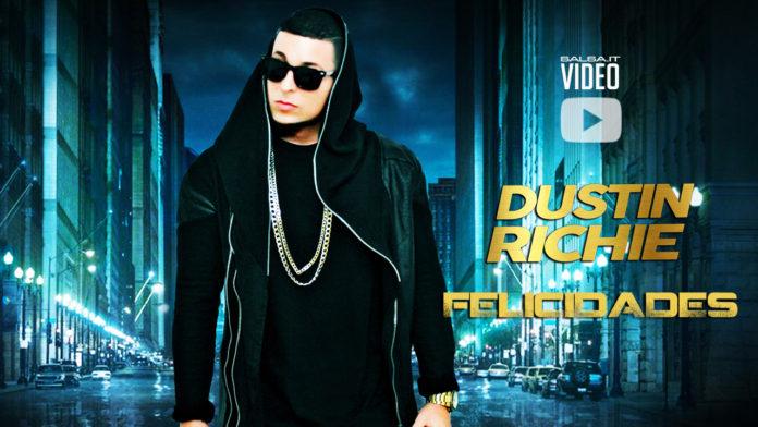 Dustin Richie - Felicidades (2018 bachata official video)