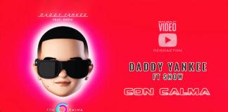 Daddy Yankee & Snow - Con Calma (2019 Reggaeton official video)