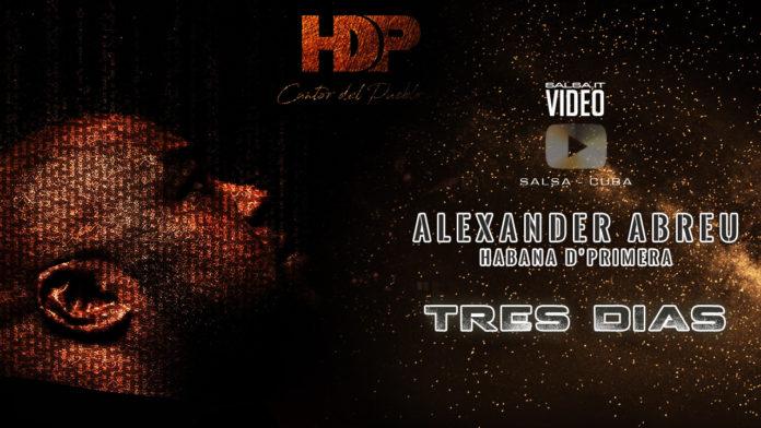 Havana D'Primera - Tres Dias (2018 salsa official video)