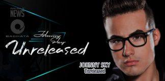 Johnny Sky - Unreleased (2019 News Bachata)
