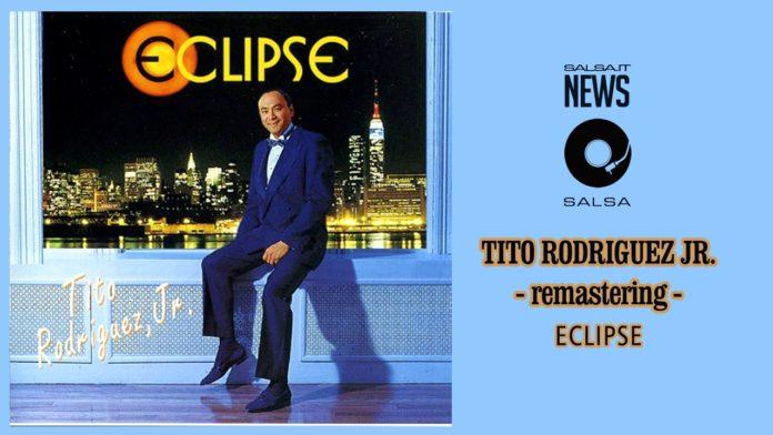 Tito Rodriguez Jr - Eclipse (2018 Remastering Abanico)