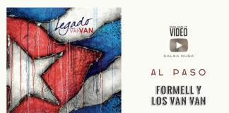 Formell y Los Van Van - Al Paso (2019 salsa official video)