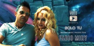 FAbio Miry - Solo Tu (2019 bachata official video)