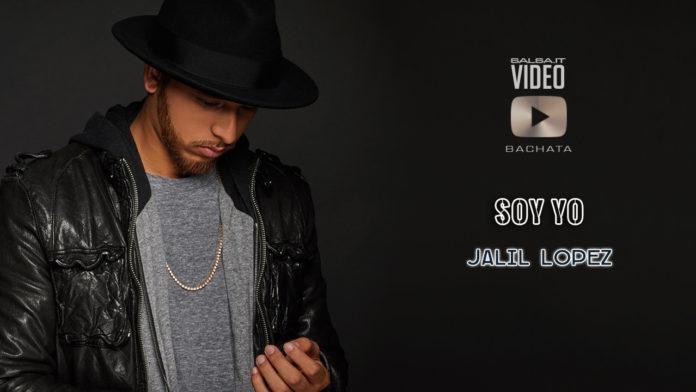 Jalil Lopez - Soy Yo (2019 Bachata video Official)