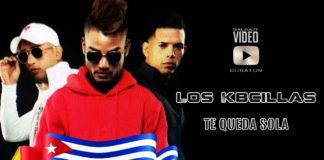 Los Kbcillas - Te Queda Sola (2019 Cubaton official video)