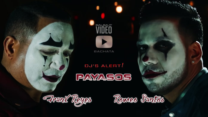 Romeo Santos, Frank Reyes - Payasos (2019 Bachata official video)