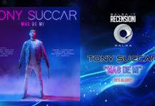 TONY SUCCAR - MAS DE MI (2019 Recensione - DJ's Alert!)