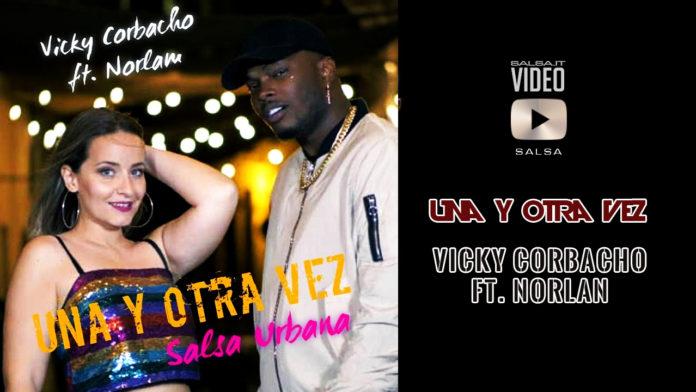 Vicky Corbacho, Norlam - Una Y Otra Vez (2019 Salsa official video)