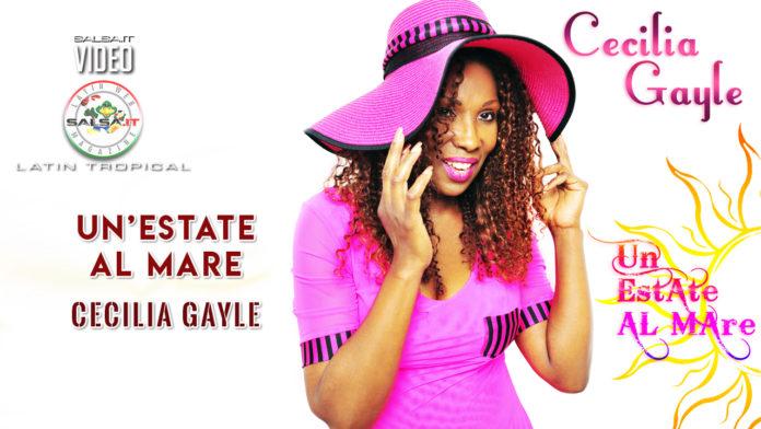 Un'Estate Al Mare -Cecilia Gayle (2019 Latin pop official video)