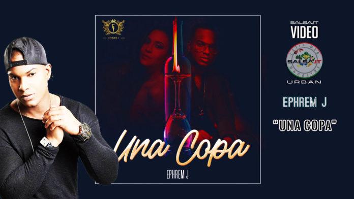Ephrem J - Una Copa (2019 Bachata official video)