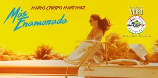 Mario Crespo Martinez - Mas Enamorada (2019 salsa official video)