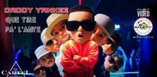 Daddy Yankee - Que Tire Lante (2019 Reggaeton official video)