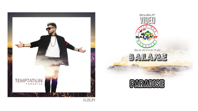 Paradise - Bailame (2019 Bachata official video)