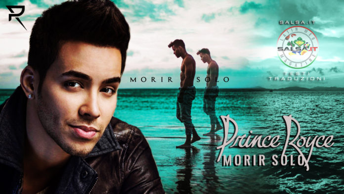 Prince Royce - Morir Solo (2019 Bachata Testi e traduzioni)