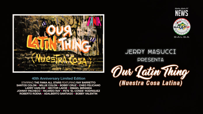 Jerry Masucci presenta - Our Latin Thing (Nuestra Cosa Latina)
