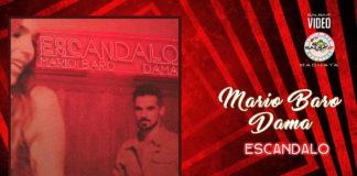 Mario Baro ft. Dama - Escandalo (2019 Bachata official video)