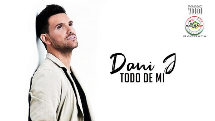 Dani J - Todo de Mi (2019 Bachata lyric-video)