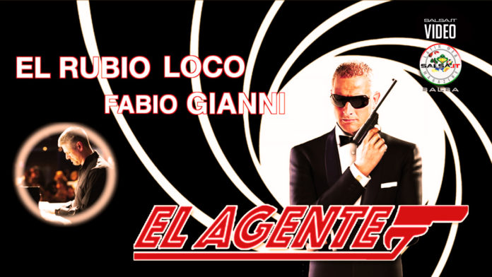 Fabio Gianni & El Rubio Loco - El Agente (2019 Salsa official video)