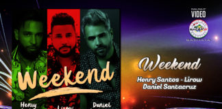 Henry Santos, Lirow, Daniel Santacruz - Weekend (2019 Bachata official video)