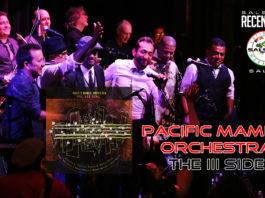 Pacific Mambo Orchestra - The III Side (2020 Recensioni salsa)