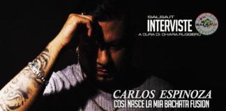 Carlos Espinosa (2020 Intervista by Chiara Ruggiero)