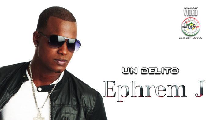 Ephrem J - Un Delito (2020 bachata official video)