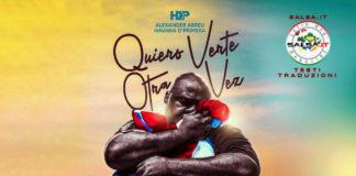 Havana D Primera - Quiero Verte Otra Vez (2020 Salsa - Testo e Traduzione)