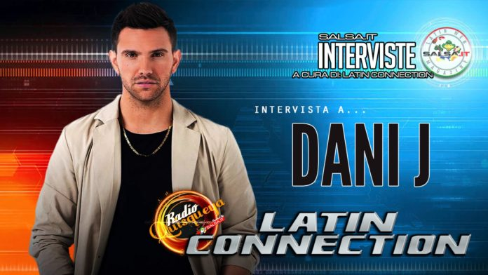 Dani J - Intervista by Latin Connection (2020 Radio Quisqueya)