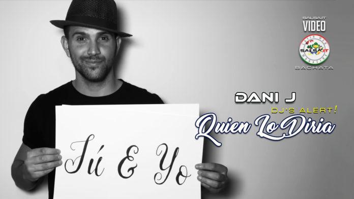 Dani J - Quien Lo Diria (2020 Bachata official video)
