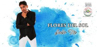 Flores del Sol - Solo Tu (2020 Bachata News)