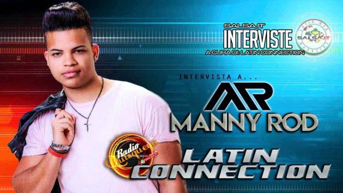 Manny Rod - Intervista by Latin Connection (2020 Radio Quisqueya)