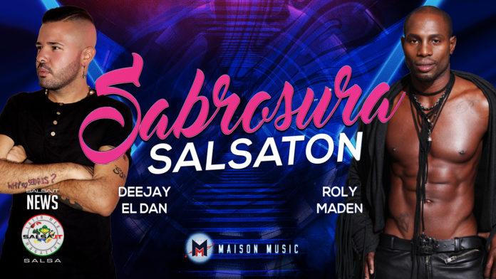 DJ El Dan e Roly Maden - Sabrosura (2020 Salsa News)
