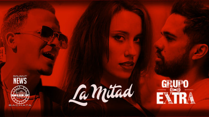 Grupo Extra- La Midad (Version Bachata) (2020 Bachata official video)
