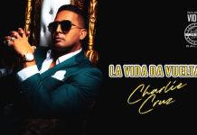 Charlie Cruz - La Vida Da Vueltas (2020 Salsa lyric-video)