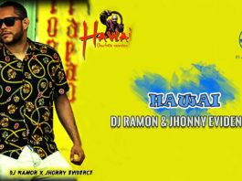 Dj Ramon & Jhonny Evidence - Hawai (2020 Bachata Video Official)