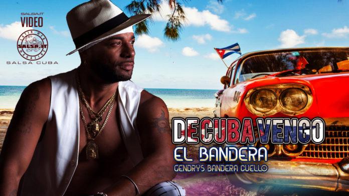 El Bandera - De Cuba Vengo (2020 Salsa official video)