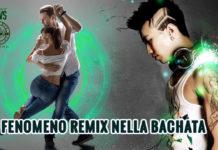 Il Fenomeno Remix nella Bachata - David Cascioli