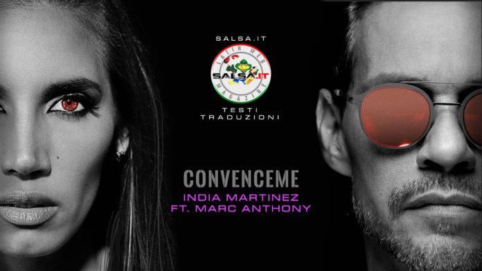 India Martinez ft. Marc Anthony - Convenceme (2020 Testo e Traduzione - Latin Pop Ballad)