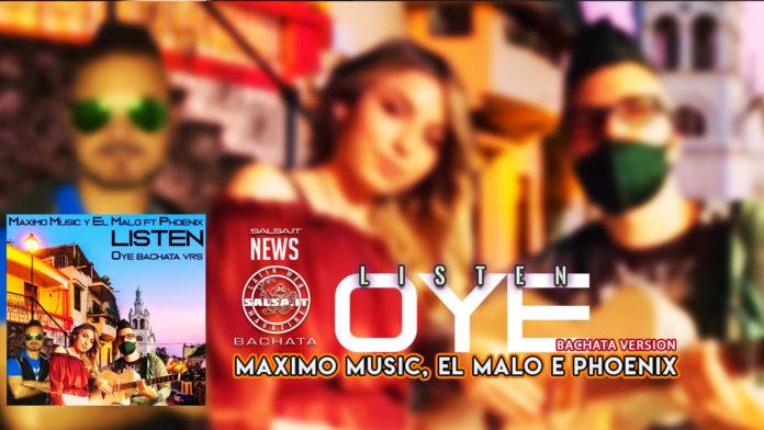 Maximo Music, El Malalo Ft. Phoenix - Listen (Oye Bachata Version 2020)