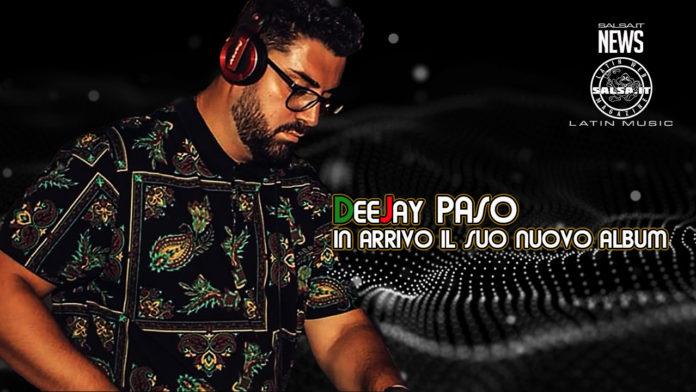 DeeJay Paso - In arrivo il suo nuovo album