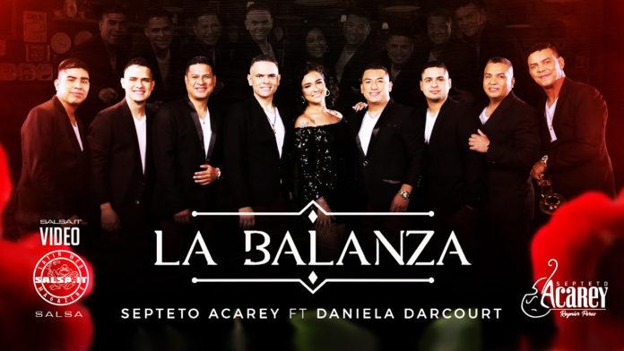 Septeto Acarey ft. Daniela Darcourt - La Balanza (2020 Salsa Video Official)