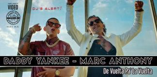 Daddy Yankee & Marc Anthony - Da Vuelta Pa La Vuelta (2020 Salsa official video)