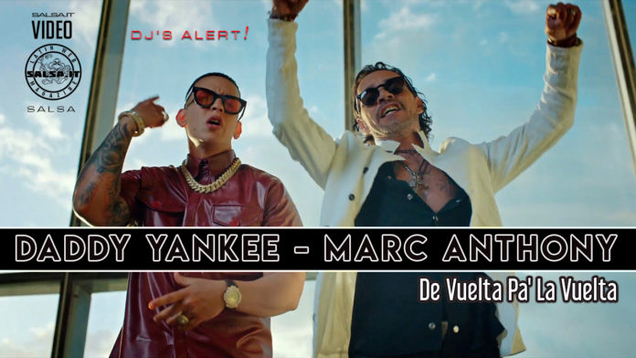 Daddy Yankee & Marc Anthony - Da Vuelta Pa La Vuelta (2020 Salsa official video)