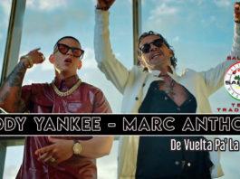 Daddy Yankee & Marc Anthony - Da Vuelta Pa La Vuelta (2020 Testo e Traduzione)