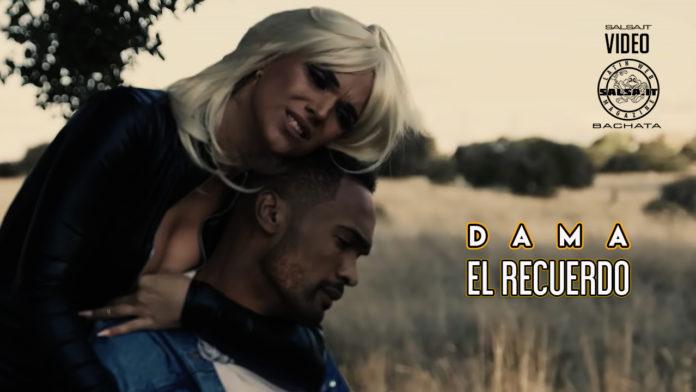Dama - El Recuerdo (2020 bachata official video)