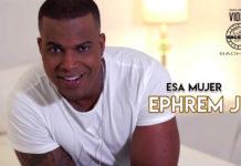 Ephrem J - Esa Mujer (2021 Bachata official video)